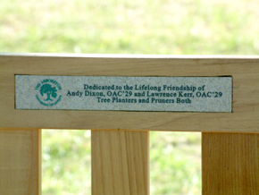 Dedicated to the lifelong friendship of Andy Dixon OAC'29 and Lawrence Kerr OAC'29 Tree Planters and Pruners Both.